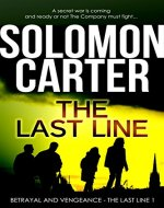 The Last Line: Betrayal and Vengeance (The Last Line - Conspiracy Thriller Series Book 1) - Book Cover
