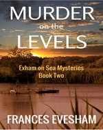 Murder on the Levels: An Exham on Sea Mystery (Exham on Sea Mysteries Book 2) - Book Cover