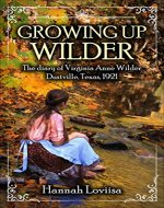 Growing Up Wilder: The diary of Virginia Anne WIlder - Book Cover