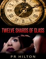 Twelve Shards of Glass - Book Cover