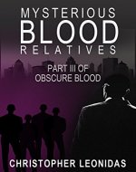 Mysterious Blood Relatives: Hard-boiled and Noir-esque - Book Cover