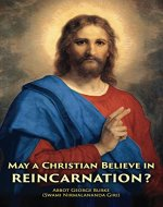 May a Christian Believe in Reincarnation? - Book Cover