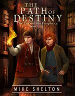 The Path Of Destiny (The Cremelino Prophecy Book 1) - Book Cover