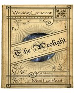 The Acolight: Waxing Crescent - Book Cover