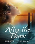 After the Thaw (Christian Romantic Suspense) (Frozen Footprints Book 2) - Book Cover