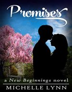 Promises (New Beginnings Book 2)