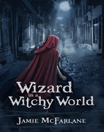 Wizard in a Witchy World - Book Cover