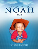 The Book of Noah: 3:21 - Book Cover