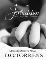 FORBIDDEN (A Hamilton/Sharma Novel Book 1) - Book Cover