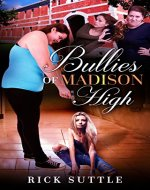 Bullies of Madison High - Book Cover