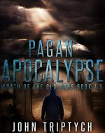 Pagan Apocalypse (Wrath of the Old Gods Book 1.5) - Book Cover