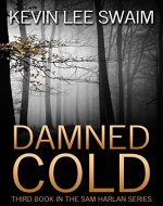 Damned Cold (Sam Harlan, Vampire Hunter Book 3) - Book Cover