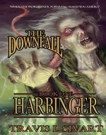 Harbinger: The Downfall - Book One - Book Cover