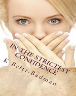 In the strictest Confidence (A Frankie Wilson Mystery Book 1)