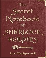 The Secret Notebook of Sherlock Holmes - Book Cover