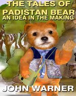 The Tales of Padistan Bear: The Adventure Begins - Book Cover