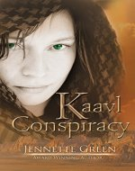 Kaavl Conspiracy (Kaavl Chronicles Book 1) - Book Cover