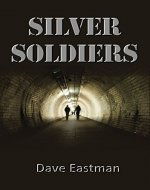 Silver Soldiers - Book Cover