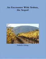 An Encounter With Yeshua, the Sequel - Book Cover