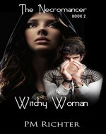 Witchy Woman (Book 2, The Necromancer): Psychic Suspense - Book Cover