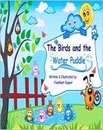 Childrens Book - The Birds and the Water Puddle - Book Cover