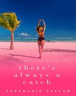 There's Always a Catch: Christmas Key Book One - Book Cover