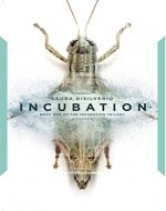 Incubation (The Incubation Trilogy Book 1) - Book Cover