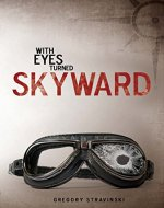 With Eyes Turned Skyward - Book Cover