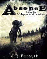 Absence: Whispers and Shadow - Book Cover