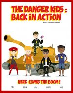 The DANGER! Kids: Back in Action - Book Cover