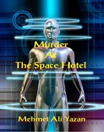 Murder at the Space Hotel - Book Cover