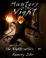 Hunters in the Night (The Nightcrafters Book 1) - Book Cover