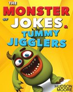 Kids Books : The MONSTER book of > FUNNY JOKES & Kids BRAIN Games - Jokes For Kids - Best Jokes 2016 (Jokes For Children, Kids Jokes, Kids Joke Books) - Book Cover