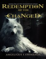 Redemption Of The Changed: Book One In The Redemption Series - Book Cover