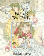 The Faeries Tea Party - Book Cover