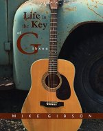 Life in the Key of Gibson - Book Cover