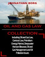 Oil and Gas Collection: Including Oil and Gas Law, Contract…