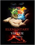 Elementary Virtue: The Prophecy - Book Cover