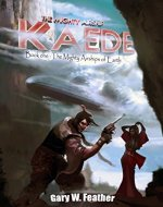 The Mighty Airship Kaede. (The Mighty Airships of Earth. Book 1) - Book Cover