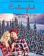 Entangled: Surrendering the Past (Surrendering Time Book 2) - Book Cover