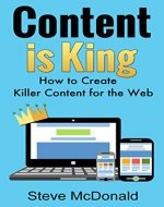 Content is King: How to Write Killer Content for the Web - Book Cover