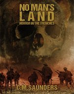No Man's Land: Horror in the Trenches - Book Cover