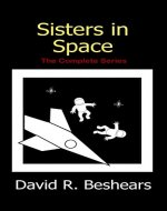 Sisters in Space: The Complete Series - Book Cover