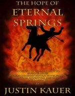 The Hope of Eternal Springs: Book Two Of The Road Back to Effulgia Trilogy - Book Cover