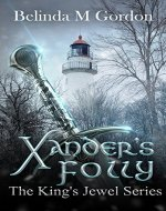 Xander's Folly (The King's Jewel Book 2) - Book Cover