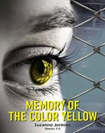 Memory of the Color Yellow: Boxed Set SHORT STORIES 1-5