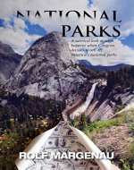 National Parks: What happens, in the near future, when Congress plans to bail out a bankrupt America by selling the national parks to the highest bidders - Book Cover
