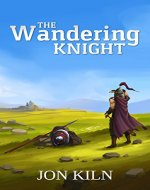 The Wandering Knight (Swordsman's Gift Book 1) - Book Cover