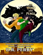 Of Wolf and Peace: Providence Paranormal College Book Three - Book Cover
