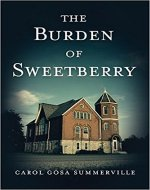 The Burden of Sweetberry: (African American Christian Fiction) (Chronicles of the Hamlet of Sipsey Book 1) - Book Cover